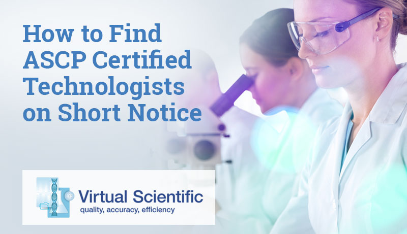 ASCP certified technologists